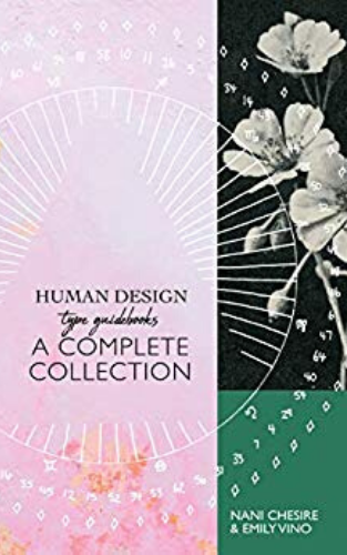 Human Design A Complete Collection