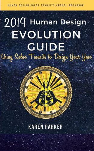 2019 Human Design Evolution Guide
