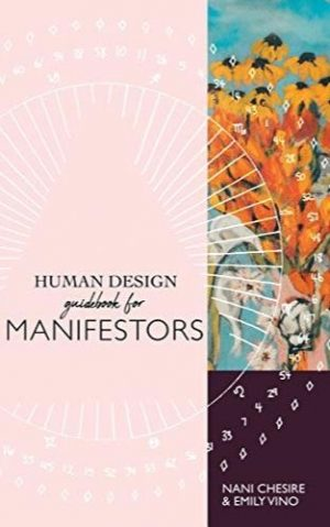 Human Design Guidebook for Manifestors (Human Design Illustrated Guidebook 2)