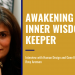 awaking your inner wisdom keeper