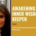 awaking your inner wisdom keeper