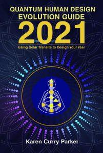 Quantum human design evolution guide 2021